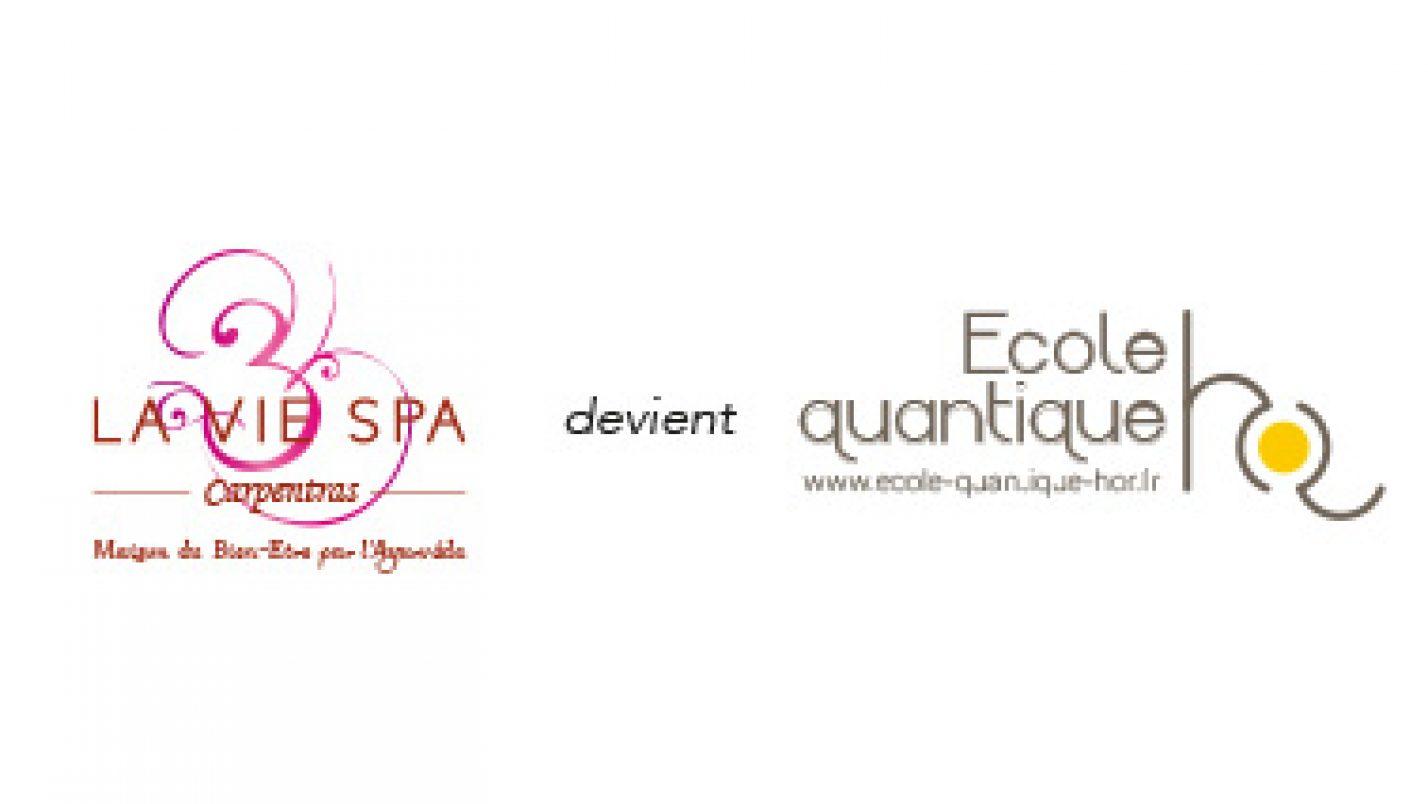 La Vie Spa évolue et devient l'Ecole Quantique HOR